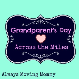 Grandparent's Day Across the Miles -- Need suggestions for a fun Grandparent's Day gift? Check these out | www.alwaysmovingmommy.com