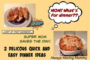 Delicious Quick and Easy Dinner Ideas