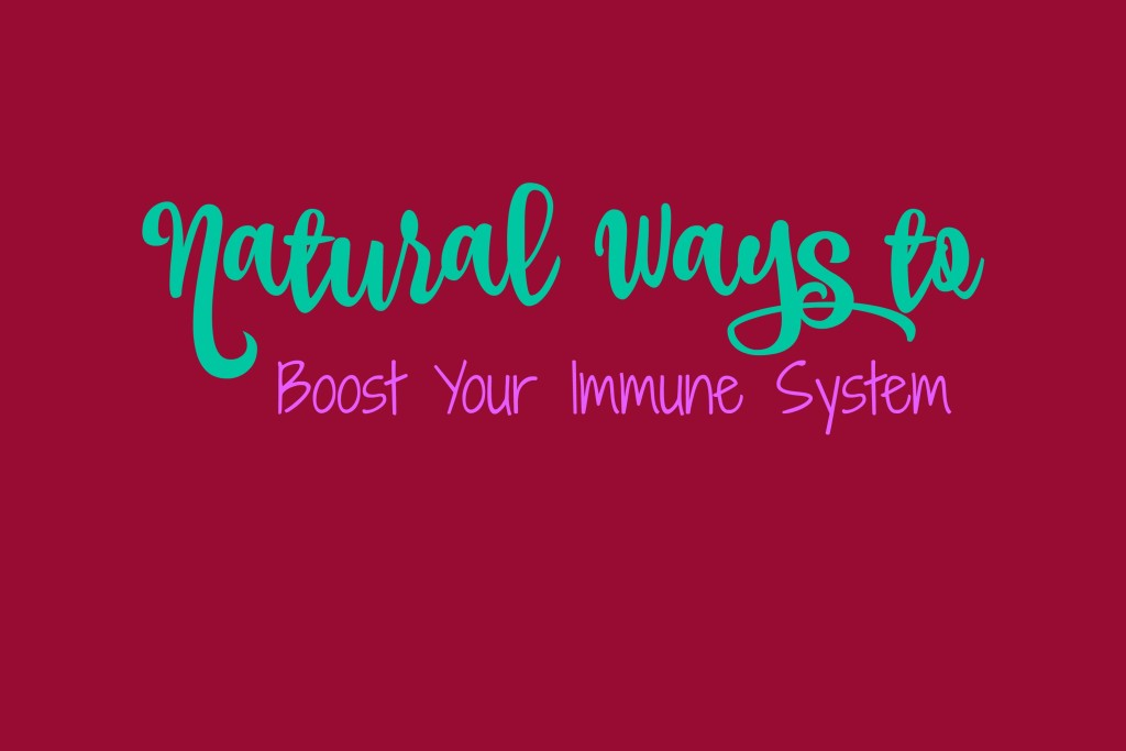 Natural Ways to Boost Your Immune System -- popping a pill isn't always the answer so here are some suggestions to try first | www.alwaysmovingmommy.com