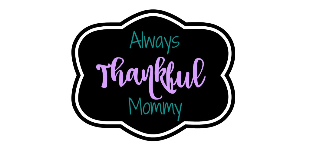 Always-thankful-mommy
