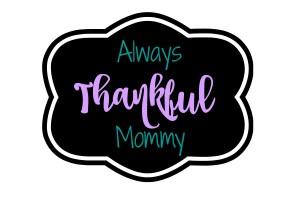 Always Thankful Mommy