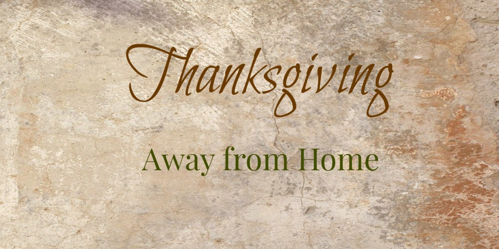 Thanksgiving-away-from-home