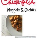 Copycat Chick fil A Cookies and Nuggets