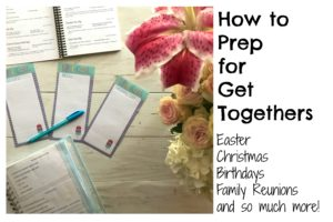 How to Prep for Get Togethers