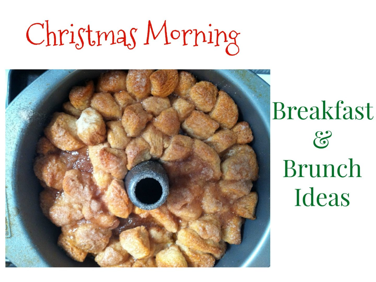 Christmas Morning Breakfast and Brunch Ideas   AlwaysMovingMommy.com   You should spend Christmas morning with your loved ones, not slaving over the stove.  Check out these quick and easy breakfast and brunch ideas.